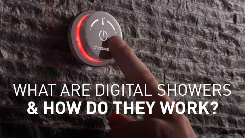 What are Digital Showers & How do they work?