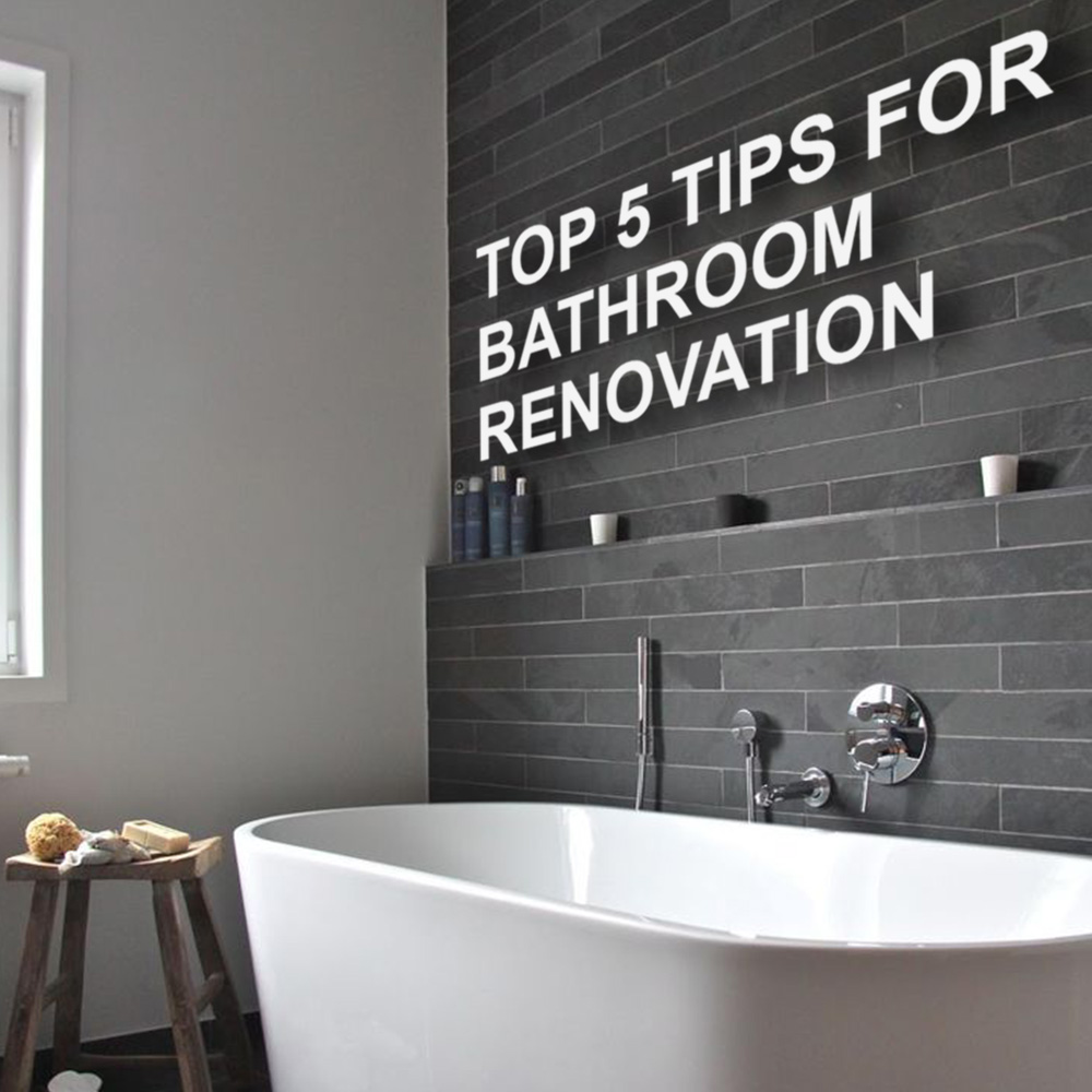 Top Five Tips for Bathroom Renovation